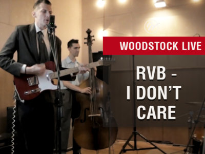 Woodstock Live - RvB - I don't care